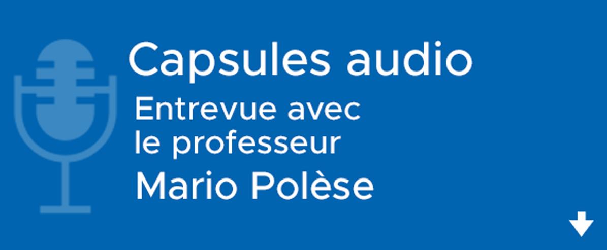 Entrevue avec Mario Polèse